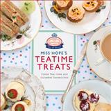 Miss Hope's Teatime Treats, Hope and Greenwood Staff, 0091946654