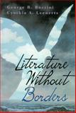 Literature Without Borders : International Literature in English for Student Writers, Bozzini, George R. and Leenerts, Cynthia A., 0130166650