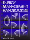 Energy Management Handbook, Turner, Wayne C., 0130926655