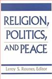 Religion, Politics and Peace 9780268016654