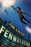 Fenway Fever, John H. Ritter, 0399246657