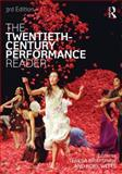 The Twentieth Century Performance Reader 3rd Edition