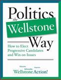 Politics the Wellstone Way, Wellstone Action Staff, 0816646651