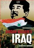 Saddam Hussein's Iraq, James R. Arnold, 0822586657