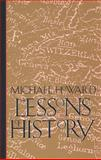 The Lessons of History, Howard, Michael C., 0300056656