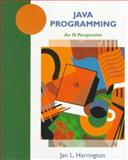 Java Programming : An IS Perspective, Harrington, Jan L., 0471196657