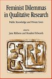Feminist Dilemmas in Qualitative Research 9780761956655