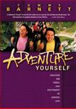 Adventure Yourself, Tommy Barnett, 0884196658