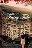 A Modern Fairy Tale, Mary Eckert, 146850665X