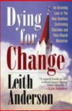 Dying for Change, Leith Anderson, 1556616651