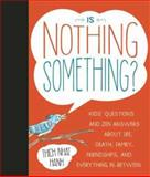 Is Nothing Something?, Thich Nhat Hanh, 1937006654