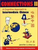 Connections II : A Cognitive Approach to Intermediate Chinese, Liu, Jennifer Li-Chia, 0253216656