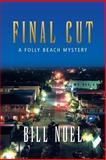 Final Cut, Bill Noel, 1491716657