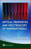 Optical Properties and Spectroscopy of Nanomaterials 9789812836656