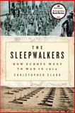 The Sleepwalkers, Christopher Clark, 006114665X