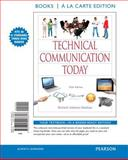 Technical Communication Today, Books a la Carte Edition, Johnson-Sheehan, Richard, 0321996658