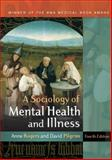 A Sociology of Mental Health and Illness, Rogers, Anne and Pilgrim, David, 0335236650