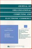 "Advances in Research on Information Technologies in the Financial Service Industry : A Special Issue of the ""Journal of Organizational Computing and Electronic Commerce"", , 0805896651"