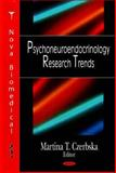 Psychoneuroendocrinology Research Trends, Czerbska, Martina T., 160021665X