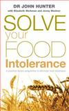 Solve Your Food Intolerance, John Hunter and Jenny Woolner, 0091906652