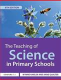 The Teaching of Science in Primary Schools, Harlen OBE, Wynne and Qualter, Anne, 0415656656