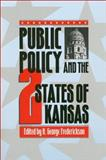 Public Policy and the Two States of Kansas, , 0700606653