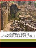 Colonisation et Agriculture de L'Algérie, Louis Moll, 1149316659