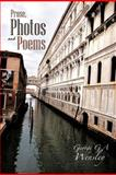 Prose, Photos and Poems, George G. A. Wensley, 1477246657