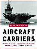Aircraft Carriers, Norman Polmar, 1574886657
