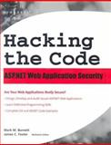 Hacking the Code : Auditor's Guide to Writing Secure Code for the Web, Burnett, Mark, 1932266658