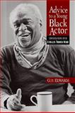Advice to a Young Black Actor, Douglas Turner Ward and Gus Edwards, 0325006652
