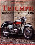 Triumph Bonneville and the TR6 : Motorcycle Color History, Remus, Tim, 0760306656