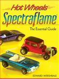 Hot Wheels Spectraflame, Edward Wershbale, 089689665X
