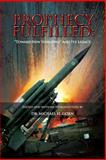Prophecy Fulfilled: Toward New Horizons and Its Legacy, Michael Gorn, 1477546650