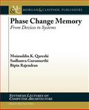 Phase-Change Memory, Sudhanva Qureshi and Moinuddin K. Qureshi, 160845665X