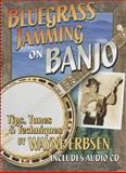 Bluegrass Jamming on Banjo, Wayne Erbsen, 1883206650