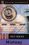 Teach Yourself 101 Key Ideas History, Frey, Hugo, 0071396667