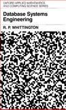 Database Systems Engineering, Whittington, R. P., 0198596669