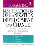 Best Practices in Organization Development and Change : Culture, Leadership, Retention, Performance and Coaching, , 078795666X
