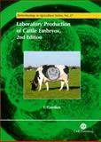 Laboratory Production of Cattle Embryos, Gordon, I., 0851996663