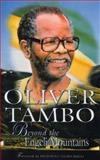 Oliver Tambo : Beyond the Engeni Mountains, Callinicos, Luli, 0864866666