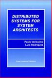 Distributed Systems for System Architects, Veríssimo, Paulo and Rodrigues, Luís, 1461356660