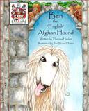 Ben the English Afghan Hound, Theresa Hanlon, 1463716664