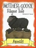 Mother Goose Rhyme Time Animals, Faurot, Kimberly, 1932146660