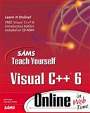 Teach Yourself Visual C++ 6 Online in Webtime, Kurtz, Jeff and Kurtz, Jerry, 0672316668