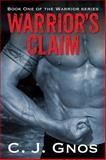 Warrior's Claim, C. J. Gnos, 1478726660
