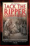 The Ultimate Jack the Ripper Companion, Stewart P. Evans and Keith Skinner, 1602396663