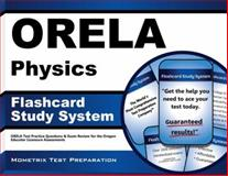 ORELA Physics Flashcard Study System : ORELA Test Practice Questions and Exam Review for the Oregon Educator Licensure Assessments, ORELA Exam Secrets Test Prep Team, 1614036667