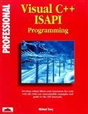 Professional Visual C++ ISAPI Programming, Michael Tracy, 1874416664