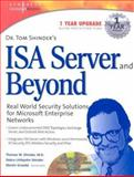 ISA Server and Beyond : Real World Security Solutions for Microsoft Enterprise Networks, Shinder, Debra Littlejohn and Grasdal, Martin, 1931836663